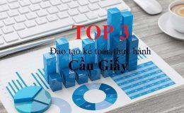 Top 3 đại chỉ đào tạo kế toán thực hành ở Cầu Giấy