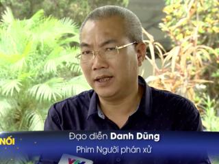 Đạo diễn Nguyễn Danh Dũng