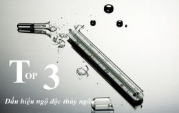 Top 3 dấu hiệu ngộ độc thủy ngân